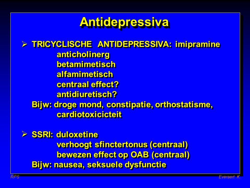 Antidepressiva  TRICYCLISCHE ANTIDEPRESSIVA: imipramine anticholinerg