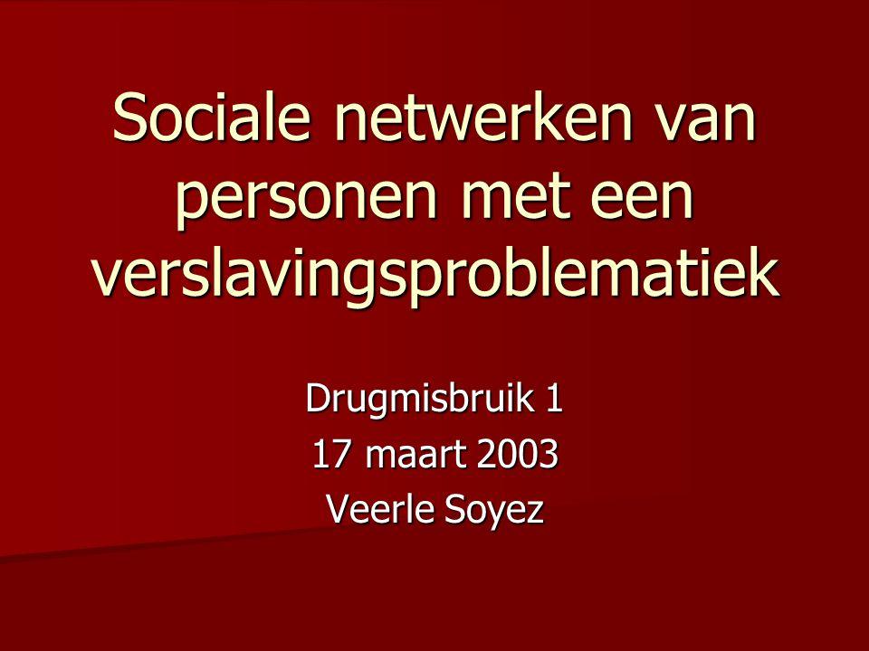 Sociale netwerken van personen met een verslavingsproblematiek