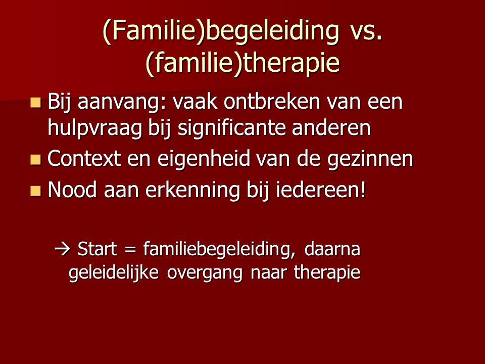 (Familie)begeleiding vs. (familie)therapie