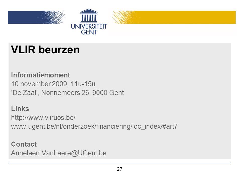 VLIR beurzen Informatiemoment 10 november 2009, 11u-15u