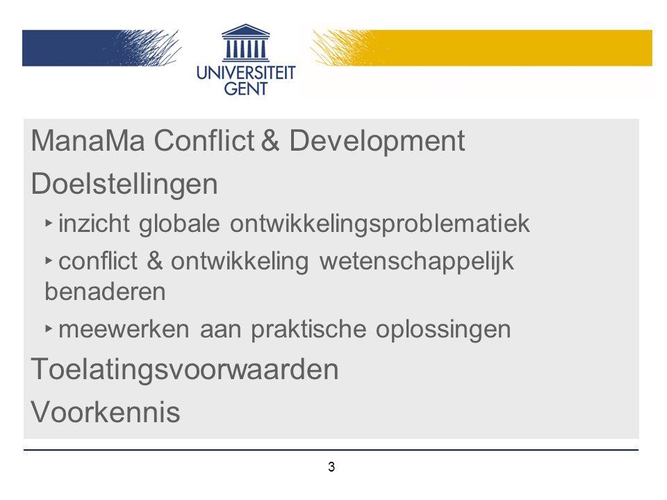 ManaMa Conflict & Development Doelstellingen