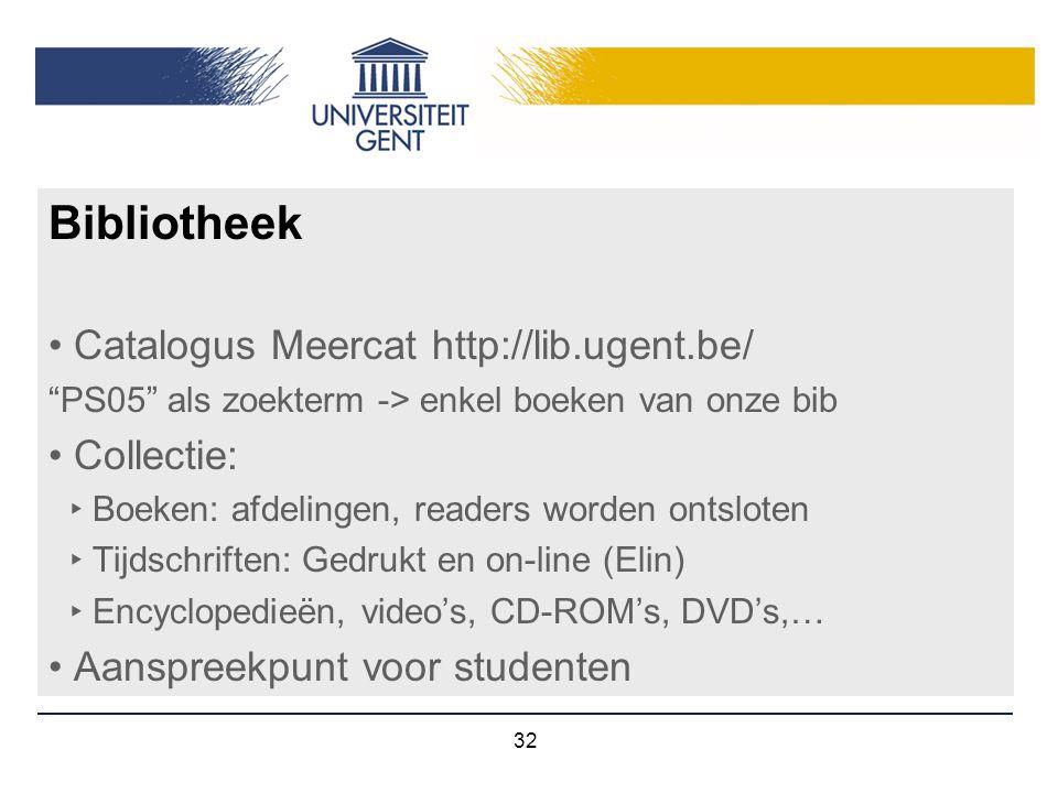 Bibliotheek Catalogus Meercat http://lib.ugent.be/ Collectie: