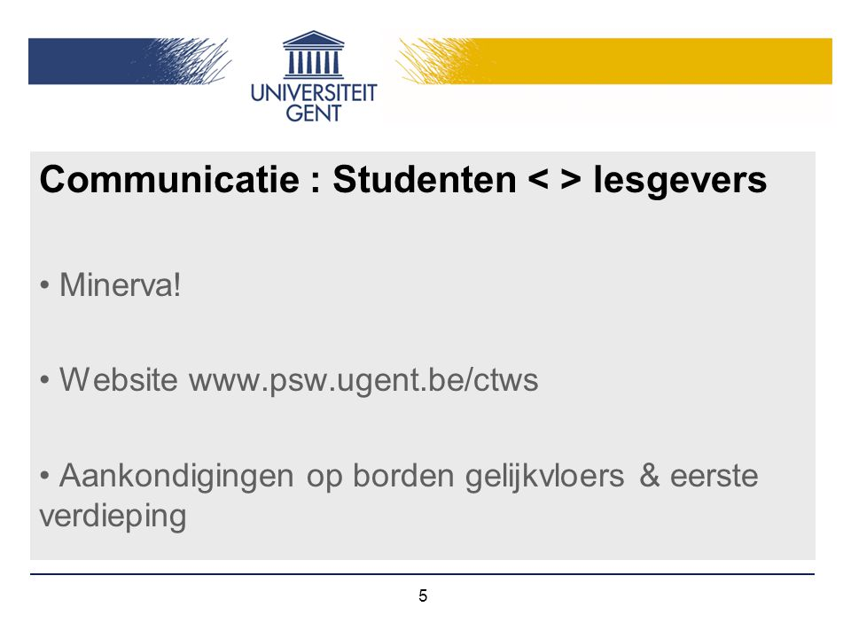 Communicatie : Studenten < > lesgevers