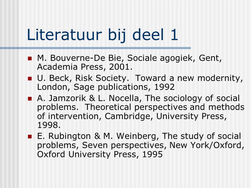 Literatuur bij deel 1 M. Bouverne-De Bie, Sociale agogiek, Gent, Academia Press, 2001.