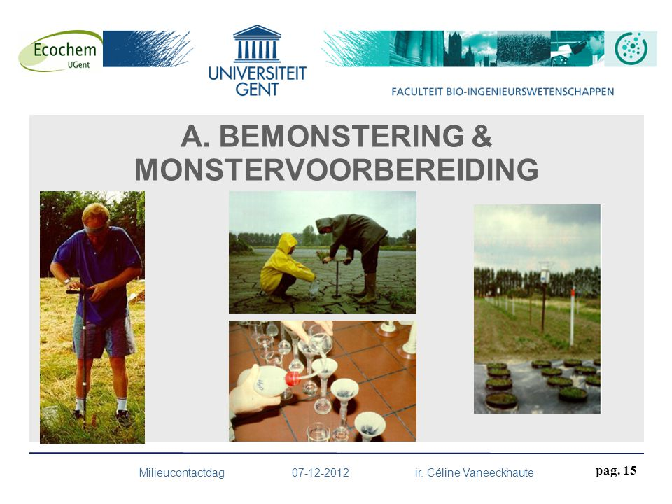 A. BEMONSTERING & MONSTERVOORBEREIDING