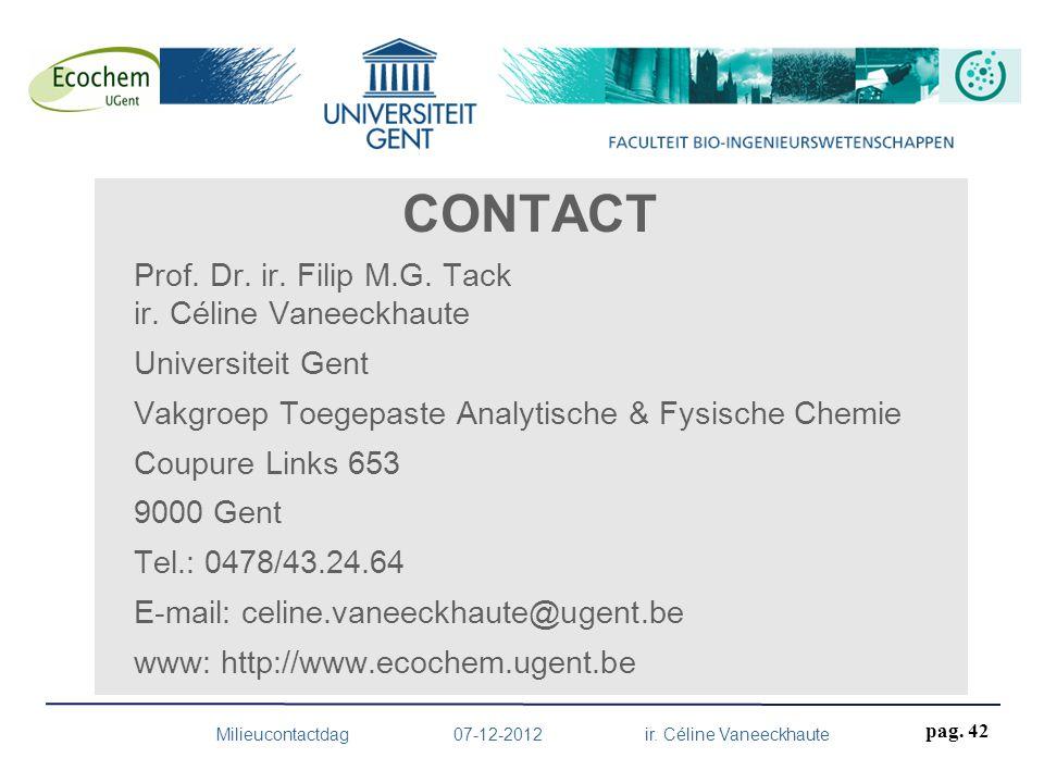 Milieucontactdag 07-12-2012 ir. Céline Vaneeckhaute
