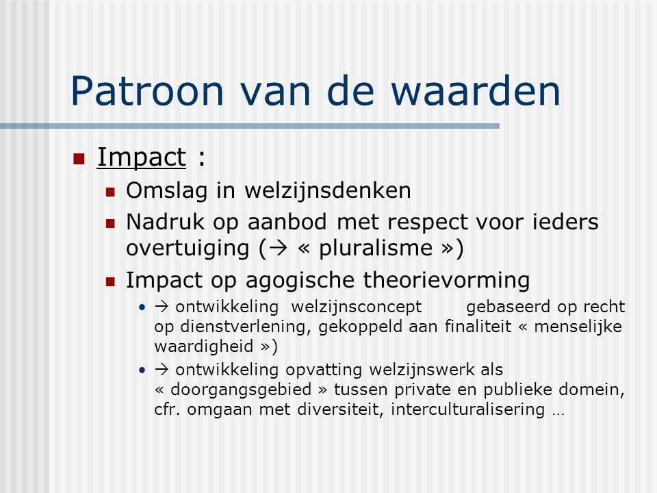 Patroon van de waarden Impact : Omslag in welzijnsdenken