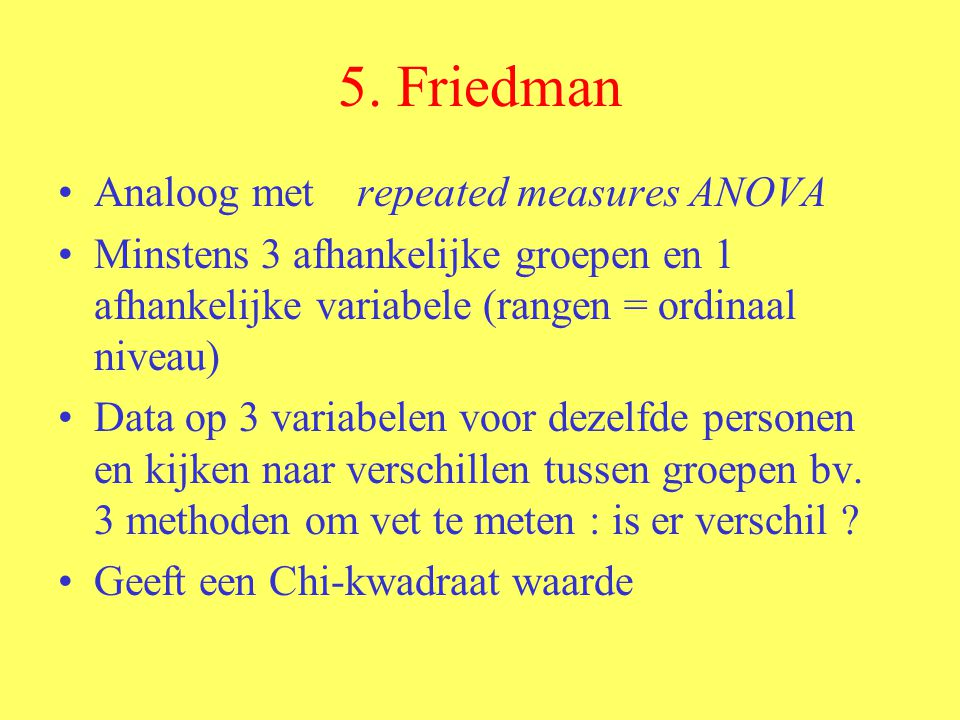 5. Friedman Analoog met repeated measures ANOVA