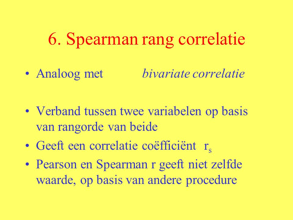 6. Spearman rang correlatie