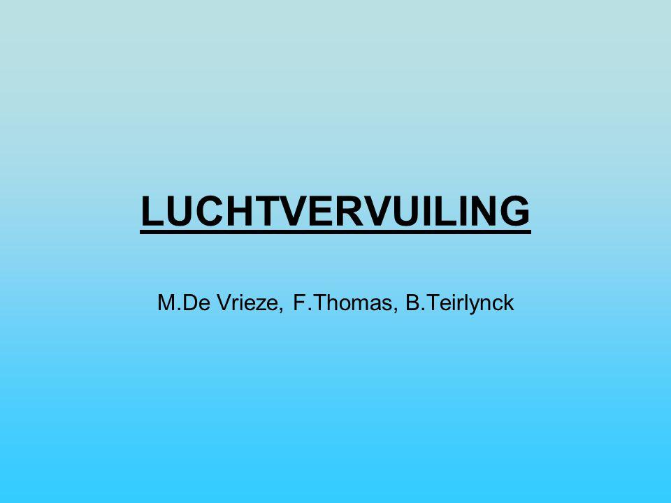 M.De Vrieze, F.Thomas, B.Teirlynck
