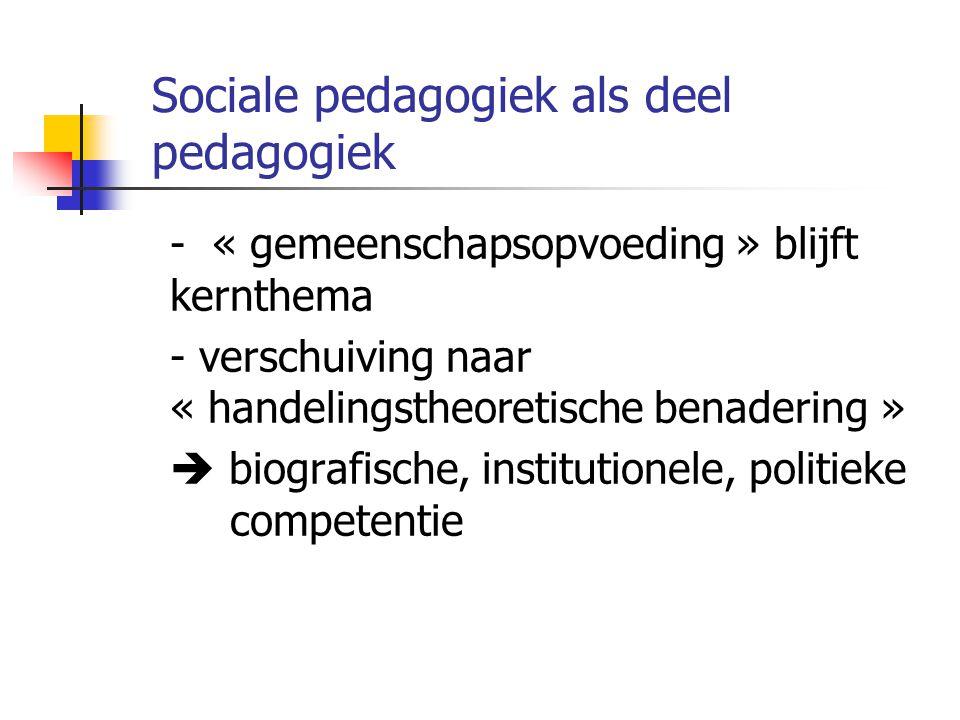 Sociale pedagogiek als deel pedagogiek