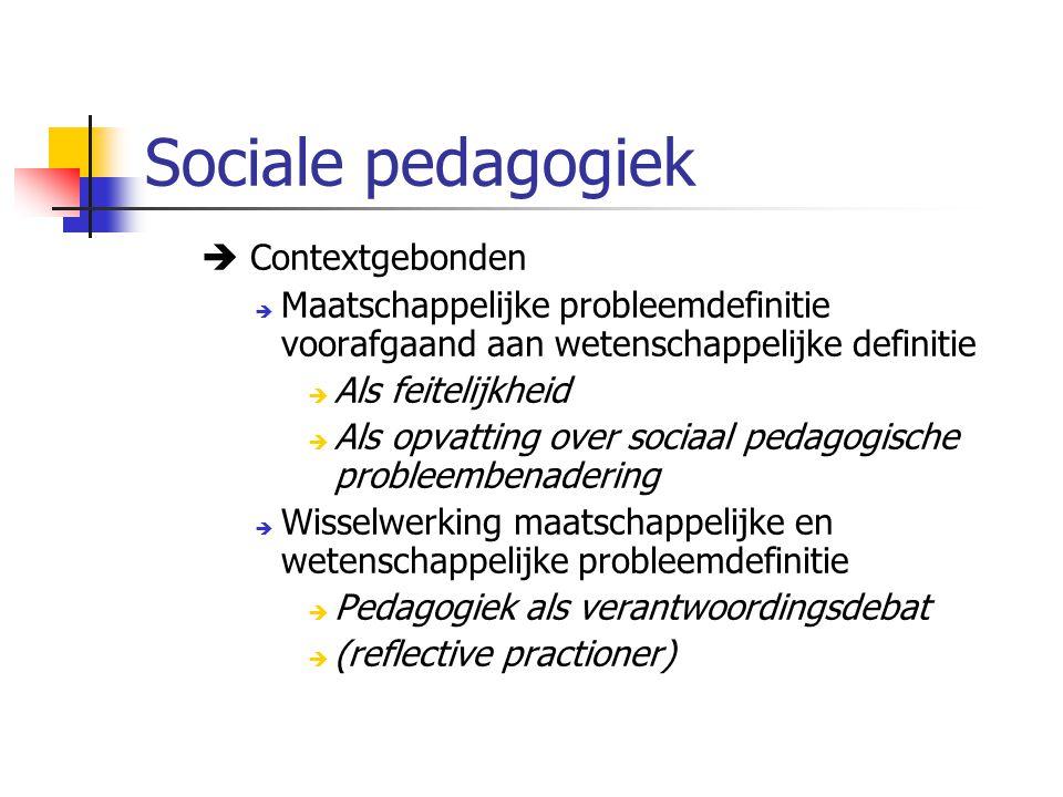 Sociale pedagogiek  Contextgebonden