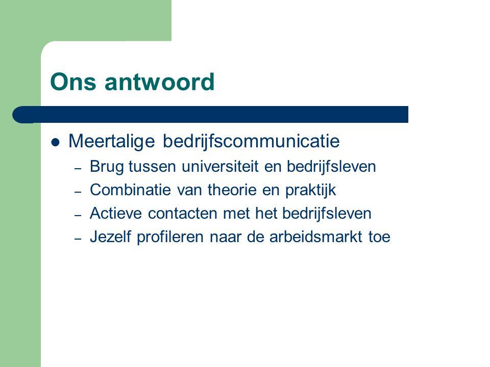 Ons antwoord Meertalige bedrijfscommunicatie