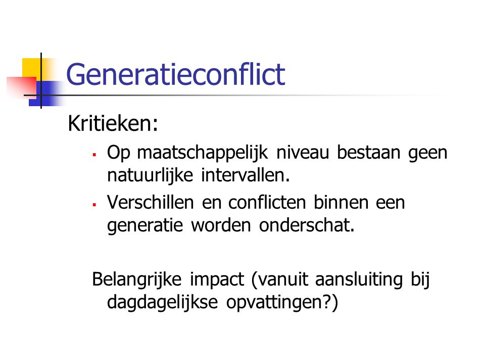 Generatieconflict Kritieken: