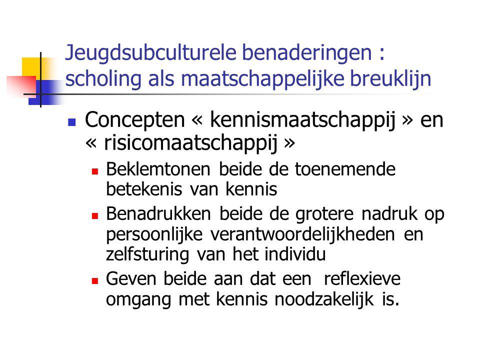 Concepten « kennismaatschappij » en « risicomaatschappij »