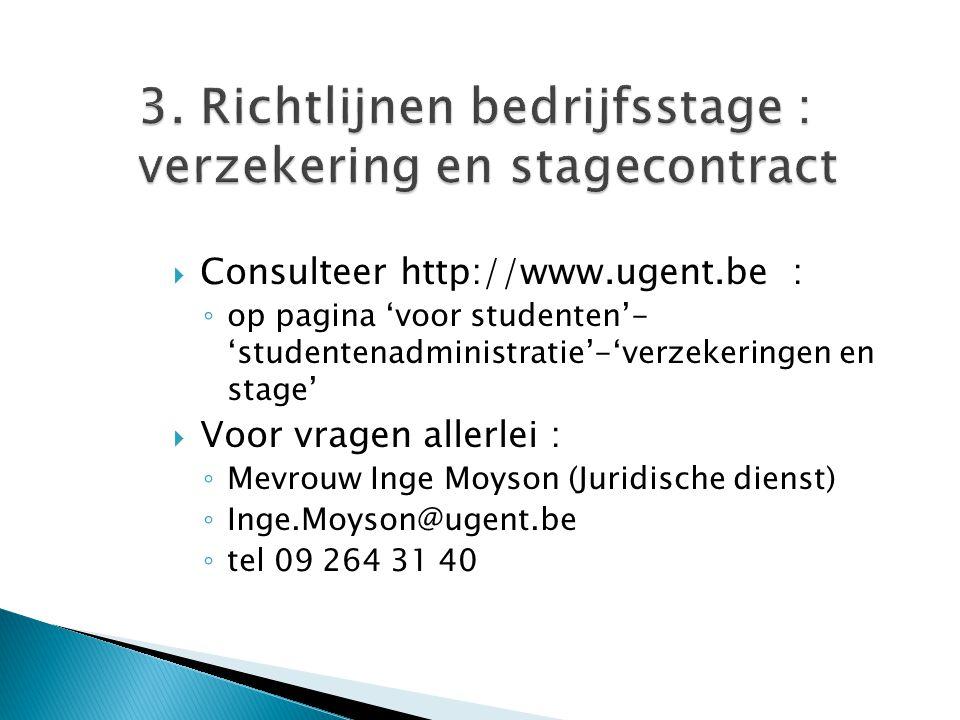 3. Richtlijnen bedrijfsstage : verzekering en stagecontract