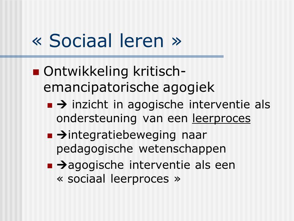 « Sociaal leren » Ontwikkeling kritisch-emancipatorische agogiek