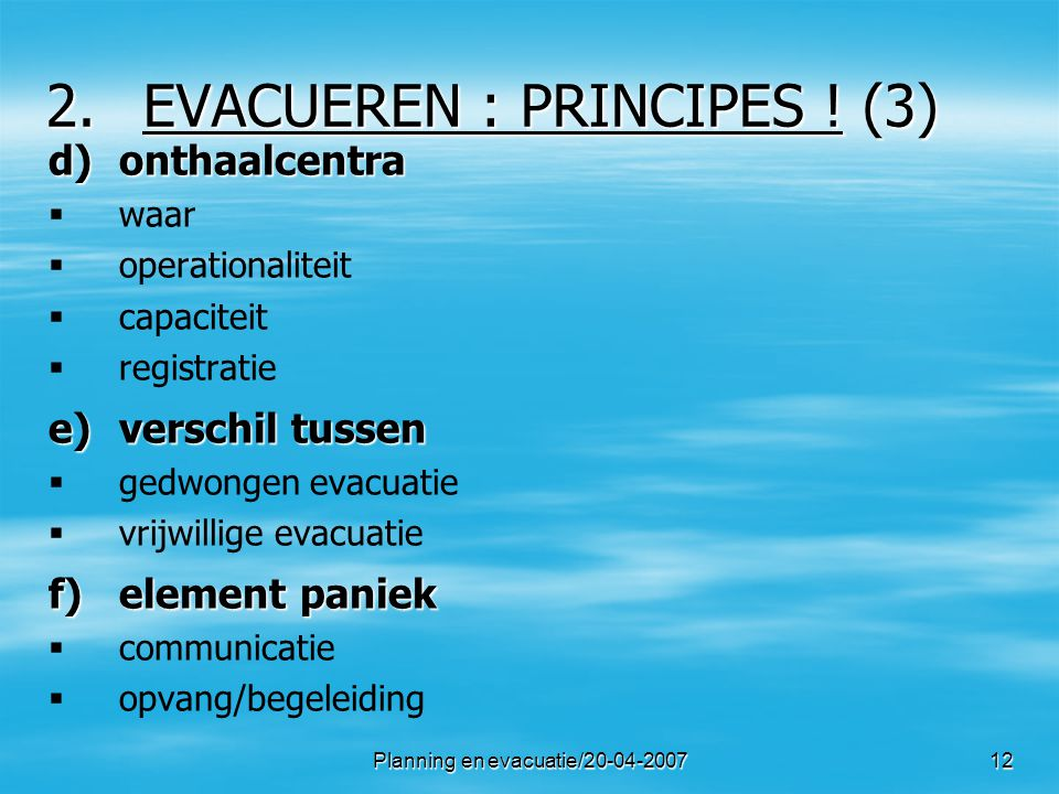 EVACUEREN : PRINCIPES ! (3)