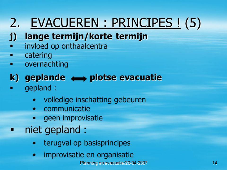 EVACUEREN : PRINCIPES ! (5)