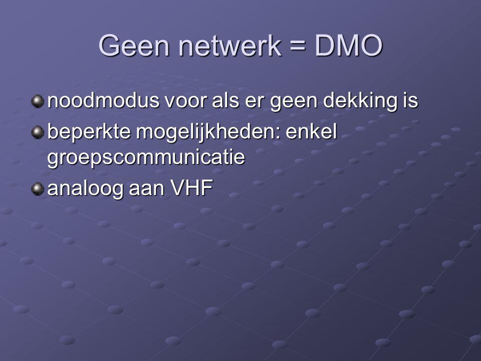Geen netwerk = DMO noodmodus voor als er geen dekking is