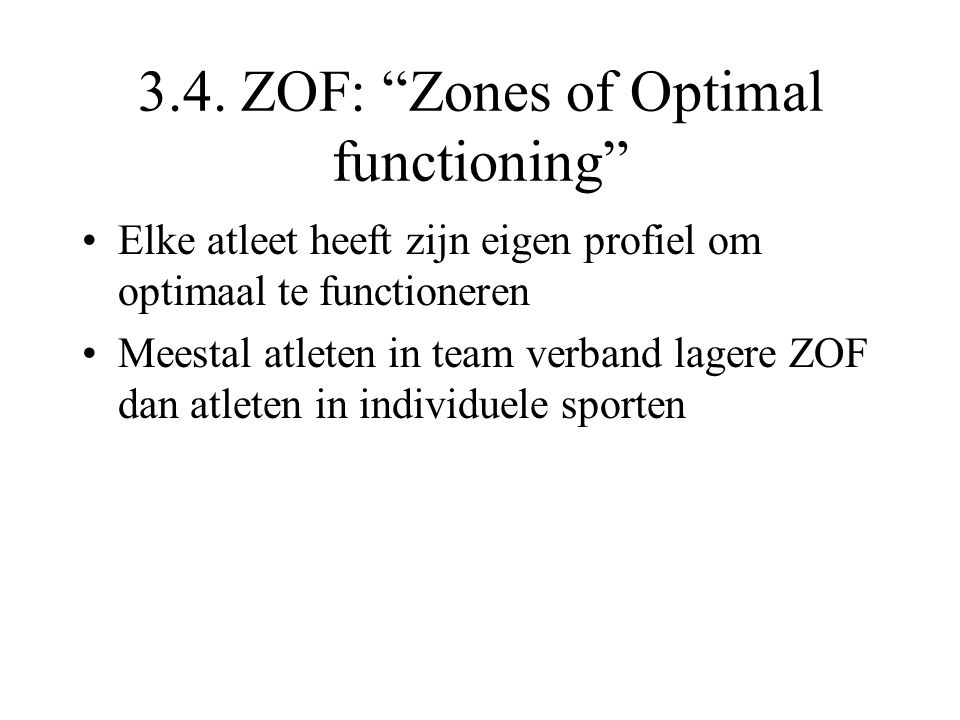 3.4. ZOF: Zones of Optimal functioning