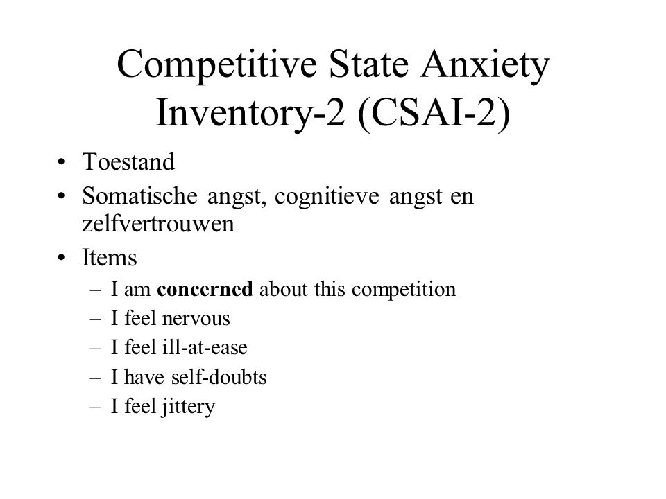 Competitive State Anxiety Inventory-2 (CSAI-2)