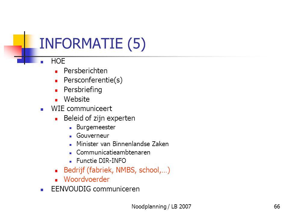 INFORMATIE (5) HOE Persberichten Persconferentie(s) Persbriefing