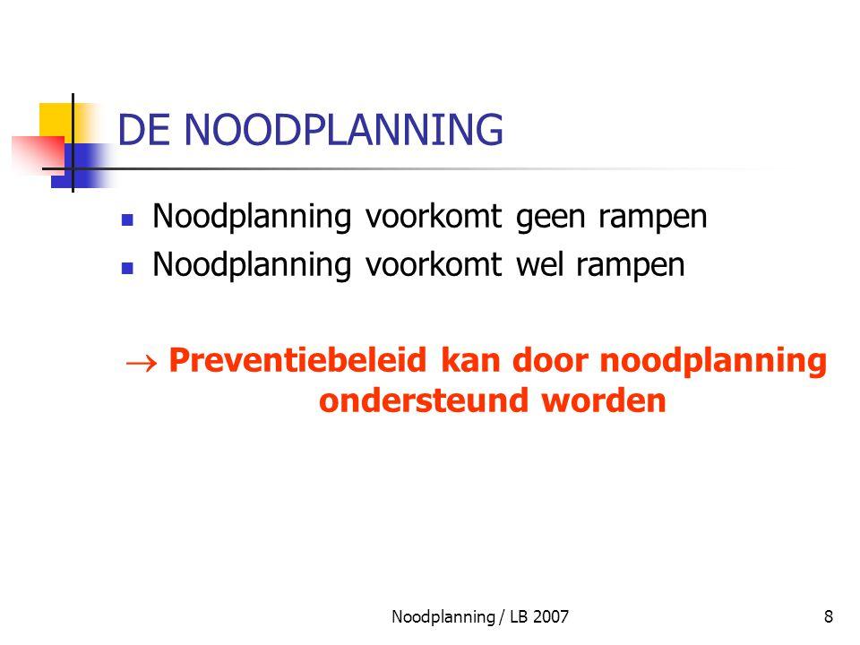  Preventiebeleid kan door noodplanning ondersteund worden