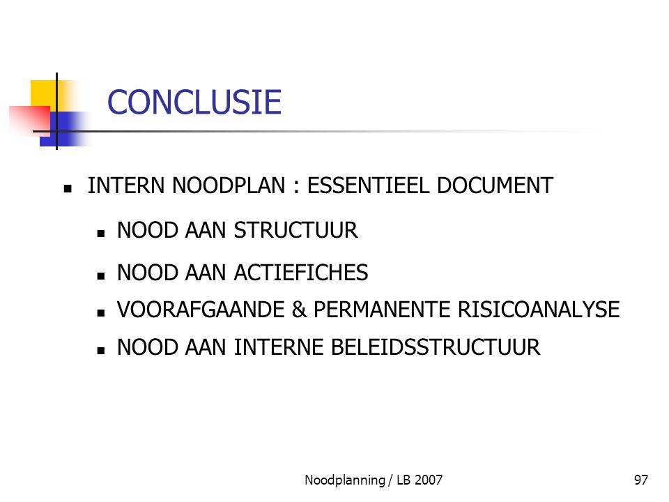 CONCLUSIE INTERN NOODPLAN : ESSENTIEEL DOCUMENT NOOD AAN STRUCTUUR