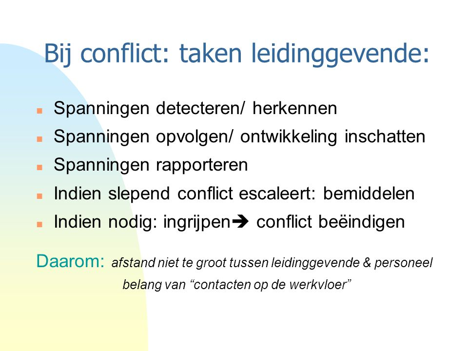 Bij conflict: taken leidinggevende: