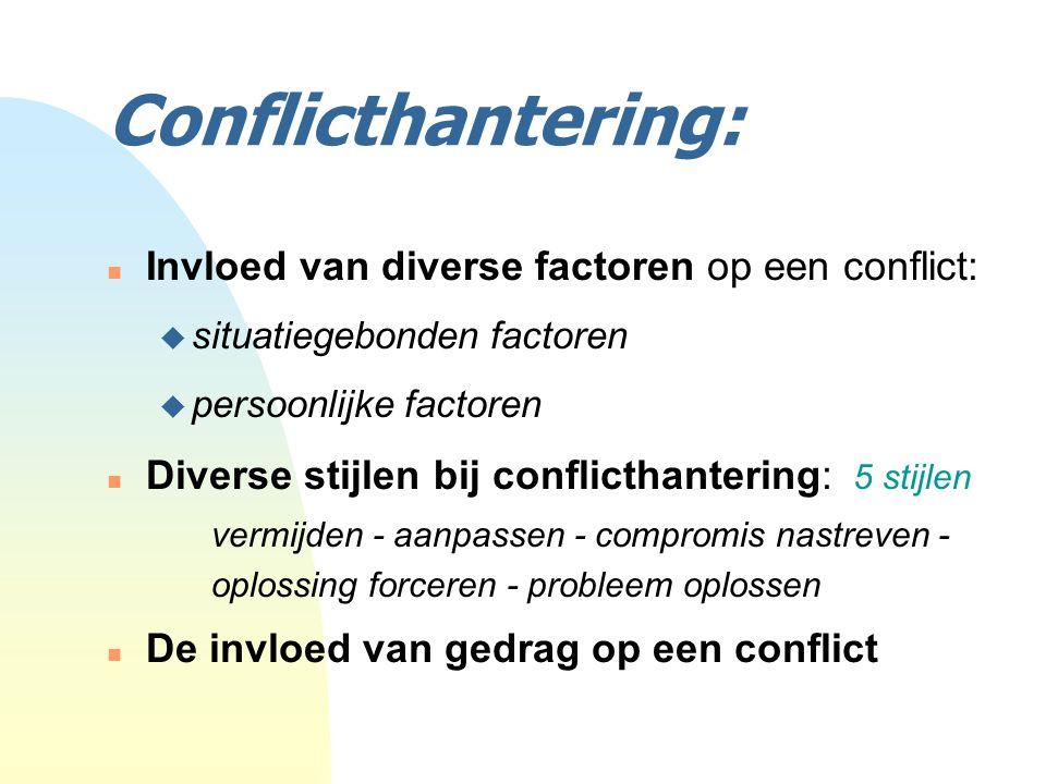Conflicthantering: Invloed van diverse factoren op een conflict: