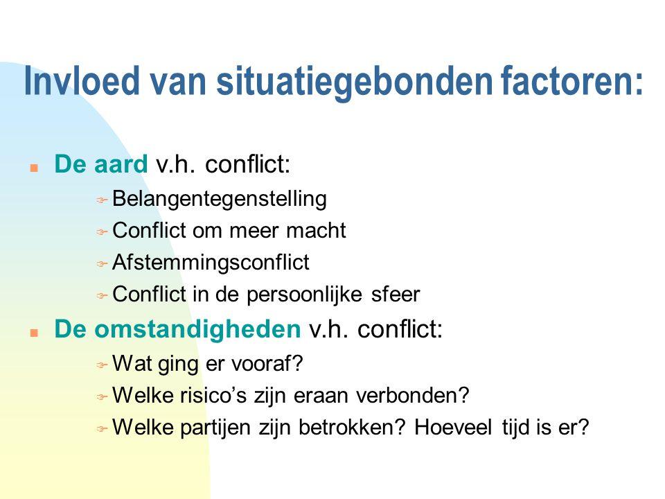 Invloed van situatiegebonden factoren: