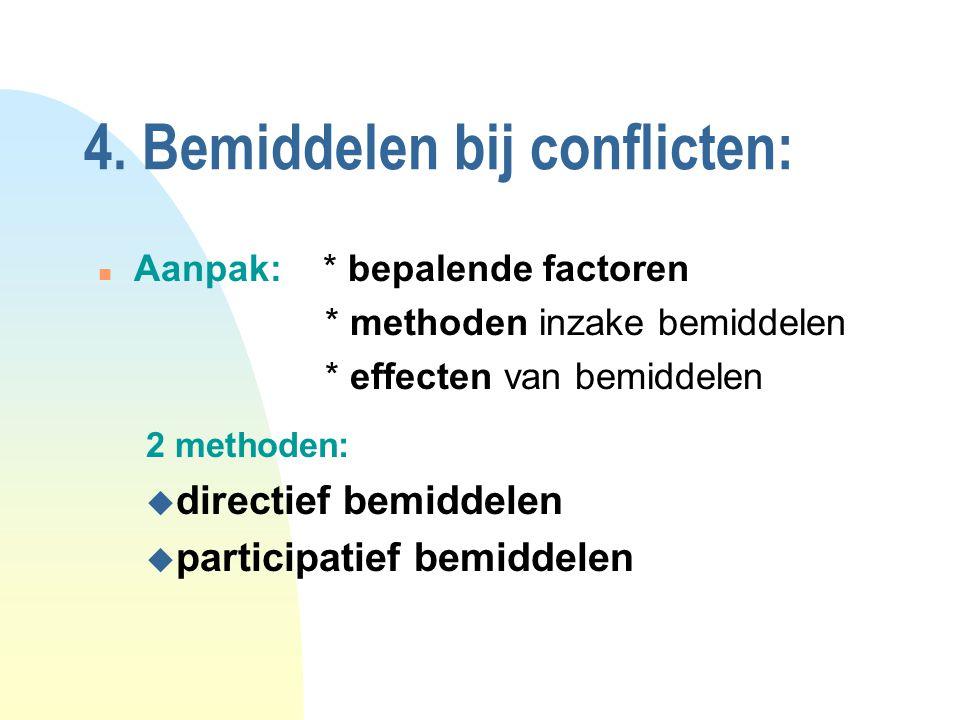 4. Bemiddelen bij conflicten: