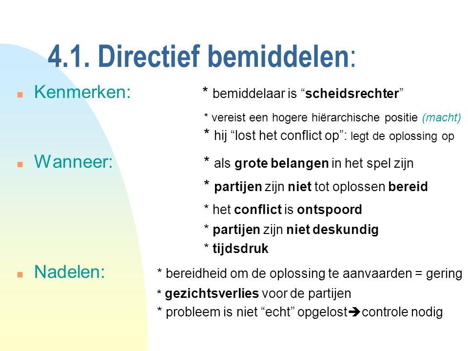 4.1. Directief bemiddelen: