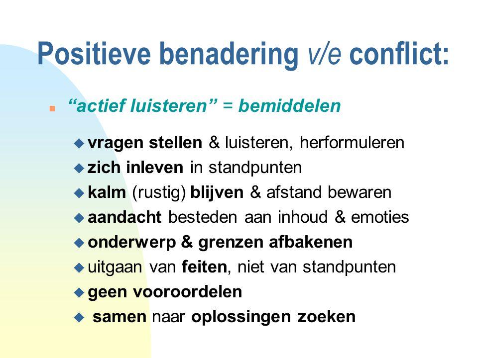 Positieve benadering v/e conflict: