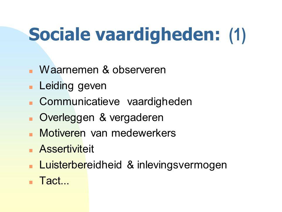 Sociale vaardigheden: (1)