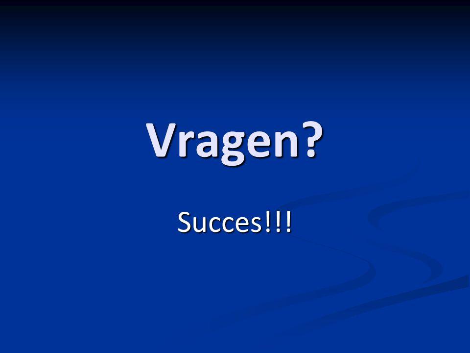 Vragen Succes!!!
