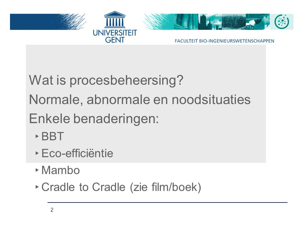 Wat is procesbeheersing Normale, abnormale en noodsituaties