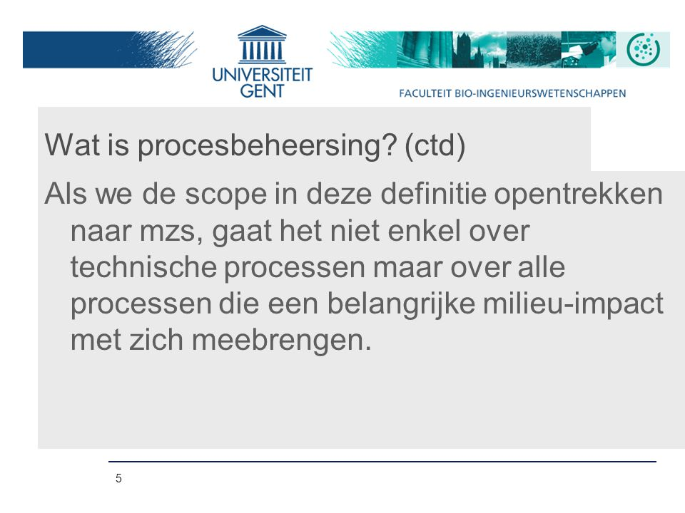 Wat is procesbeheersing (ctd)