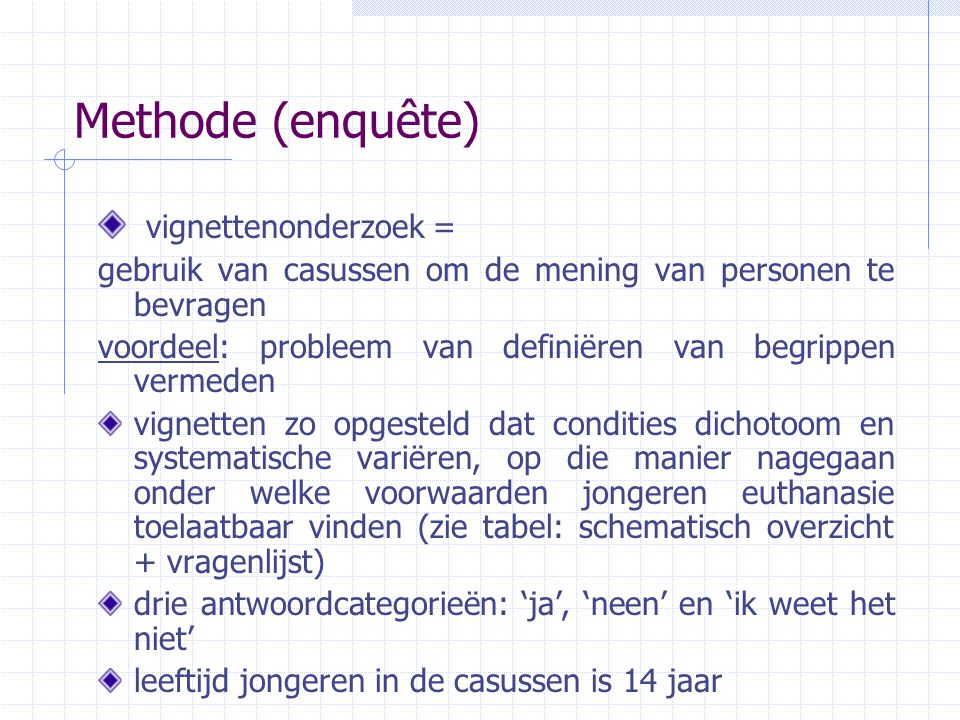 Methode (enquête) vignettenonderzoek =