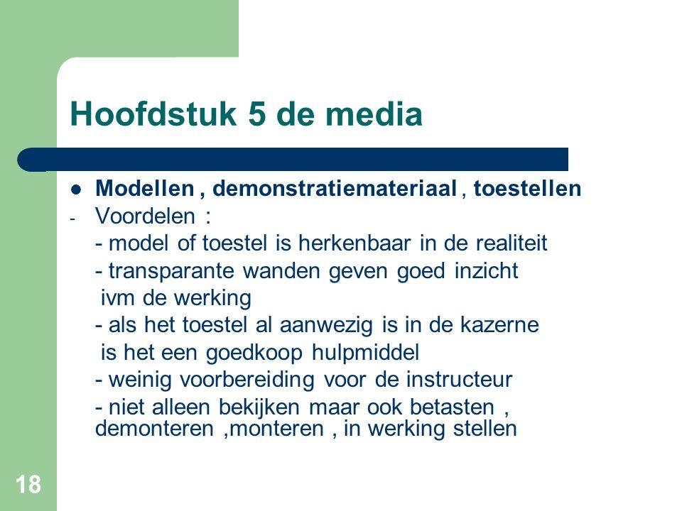 Hoofdstuk 5 de media Modellen , demonstratiemateriaal , toestellen