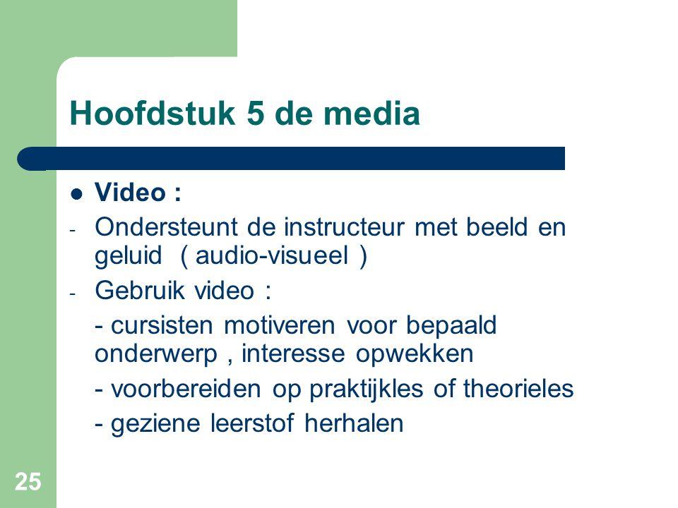 Hoofdstuk 5 de media Video :