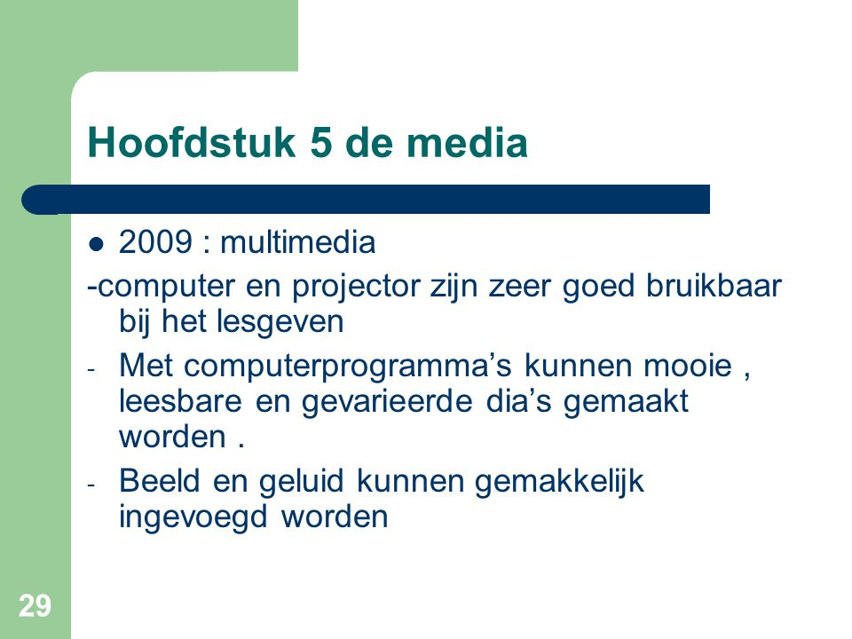Hoofdstuk 5 de media 2009 : multimedia
