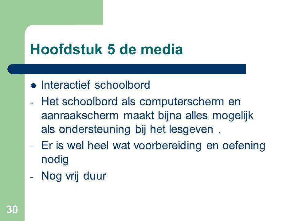 Hoofdstuk 5 de media Interactief schoolbord