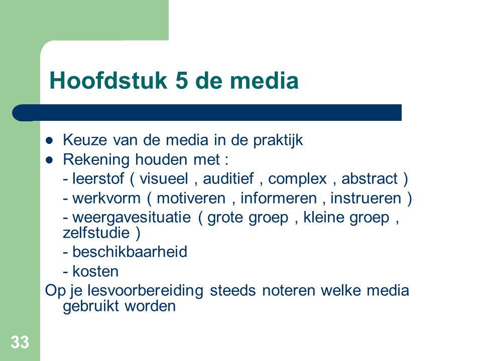 Hoofdstuk 5 de media Keuze van de media in de praktijk