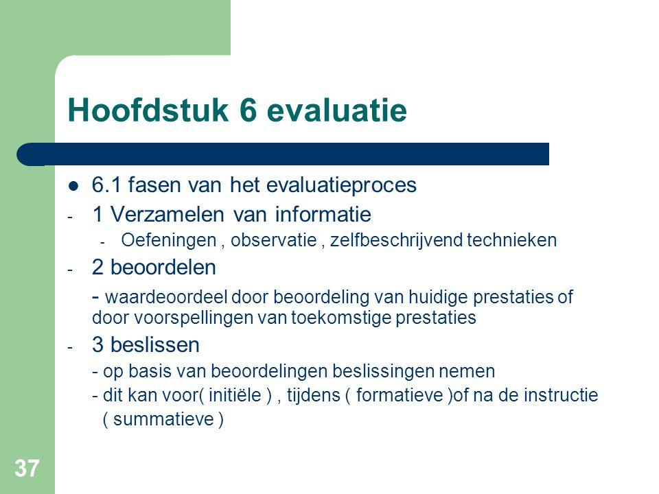 Hoofdstuk 6 evaluatie 6.1 fasen van het evaluatieproces