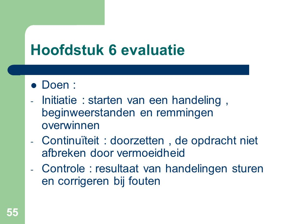 Hoofdstuk 6 evaluatie Doen :