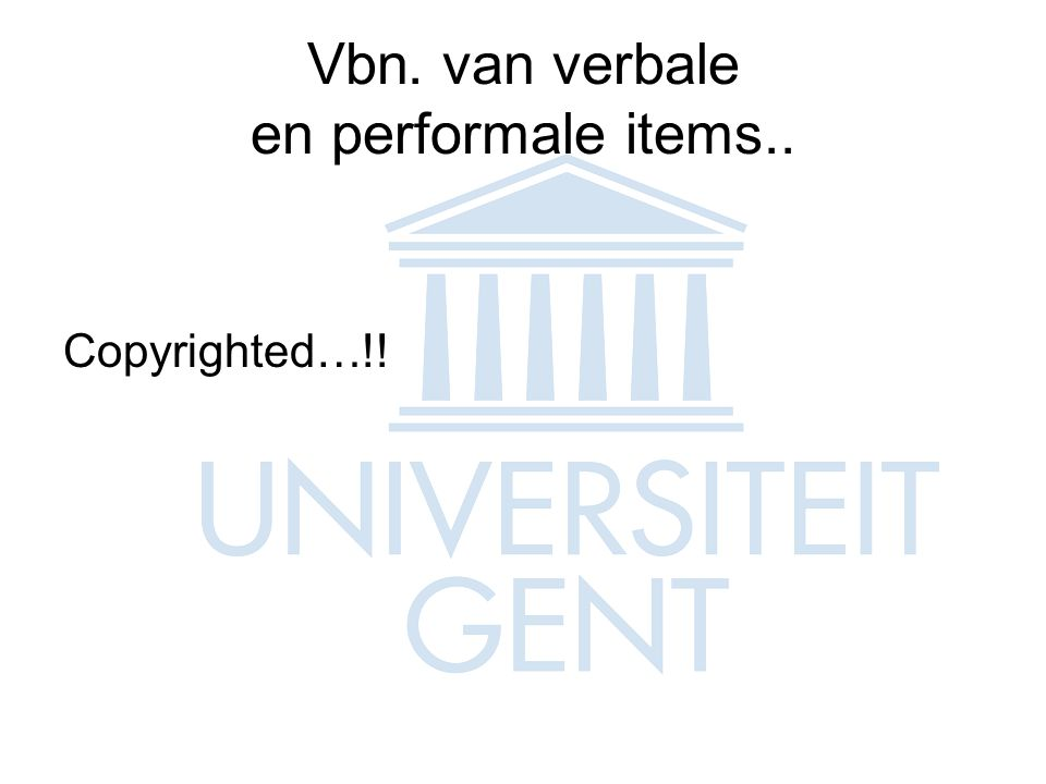 Vbn. van verbale en performale items..