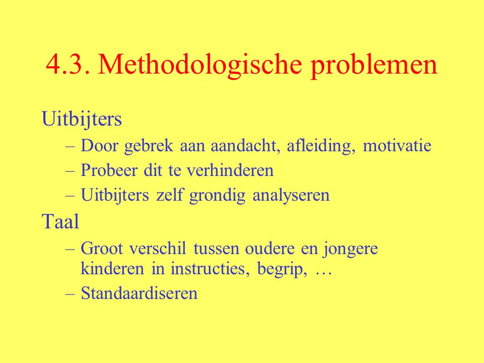 4.3. Methodologische problemen