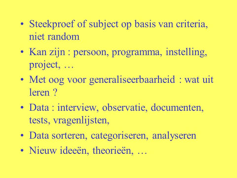 Steekproef of subject op basis van criteria, niet random
